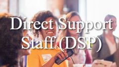Group Home Direct Care Staff (DSP)